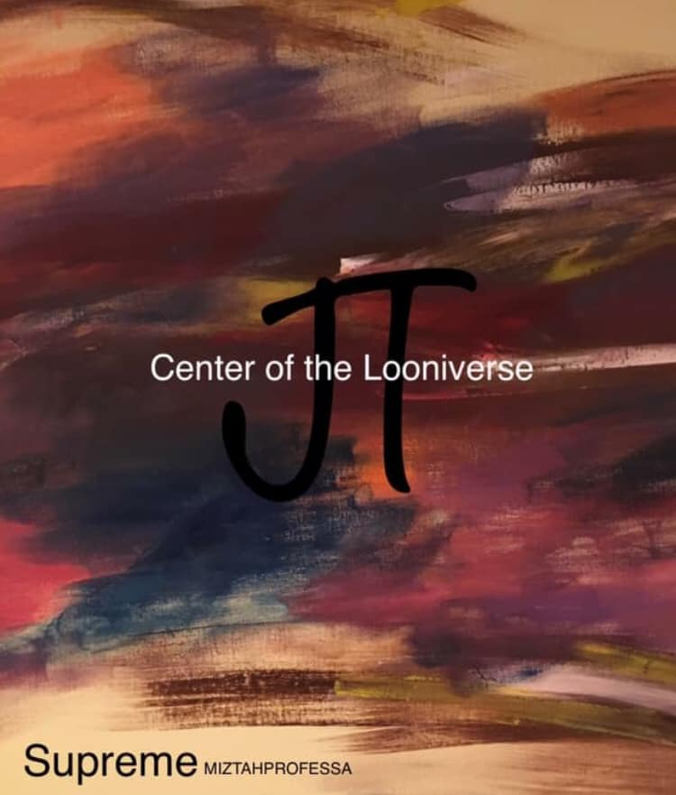 Jaeti:Center of the Looniverse