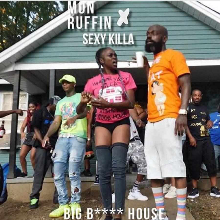 Spotlight Video: Big B***h House: Sexi Killa & MonRuffin