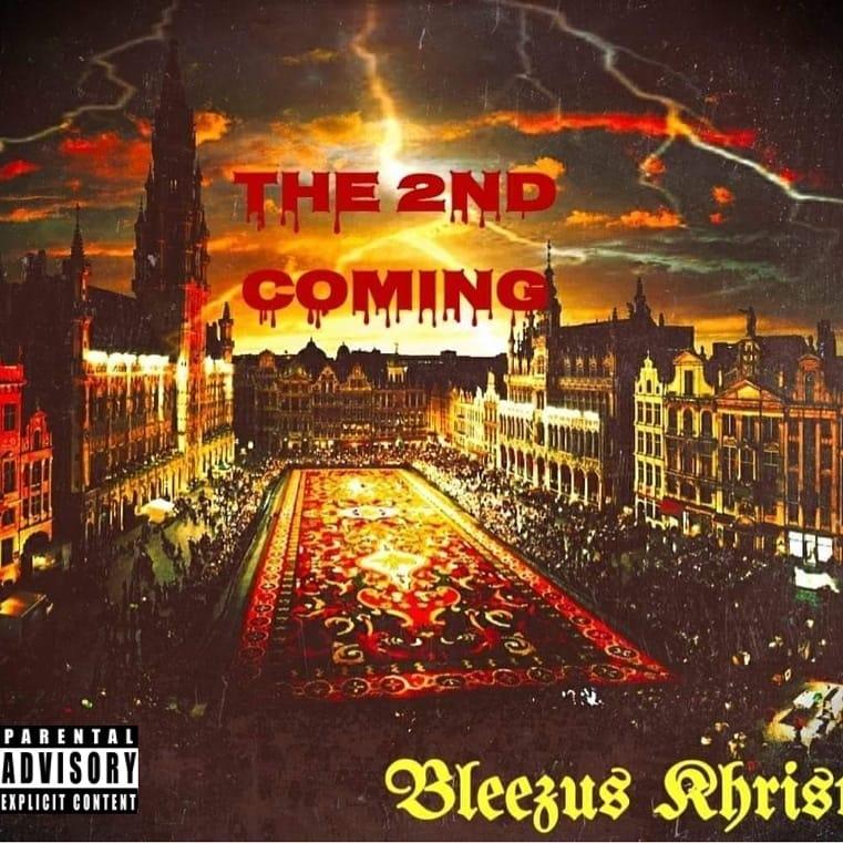 Bleezus Khrist – The 2ndComing